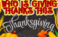 Who Is Giving Thanks This Thanksgiving?
