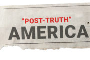 A Post-Truth Presidency in a Post-Truth Age