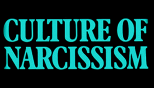 A Culture of Narcissism