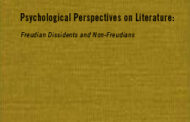 Psychological Perspectives on Literature: Freudian Dissidents and Non-Freudians: A Casebook