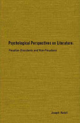 Psychological Perspectives on Literature: Freudian Dissidents and Non-Freudians