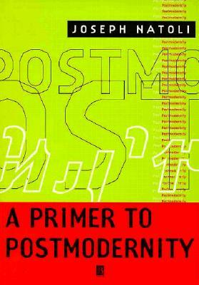 A Primer to Postmodernity