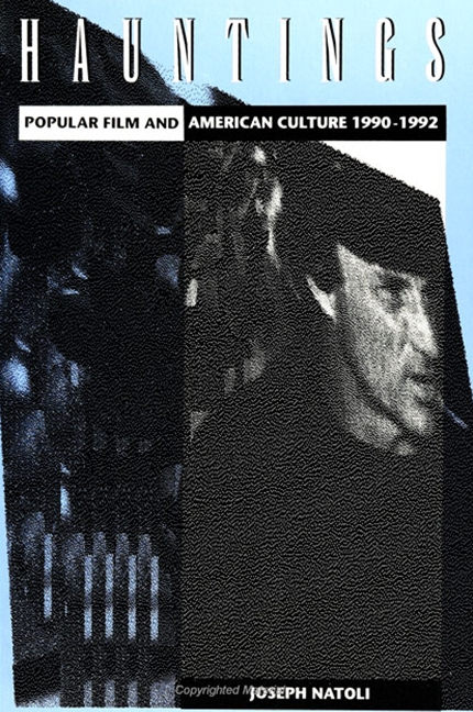 Hauntings: Popular Film and American Culture 1990-1992 (Suny Series in Postmodern Culture)