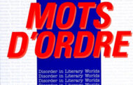 Mots d'Ordre: Disorder in Literary Worlds